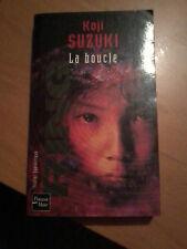 Koji Sujuki - La Boucle - Fleuve Noir