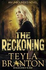 Unbounded: The Reckoning 4 by Teyla Branton (2014, Paperback)