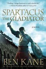 Spartacus: The Gladiator (Spartacus Chronicles), Kane, Ben, Good Condition, Book