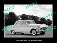 OLD POSTCARD SIZE PHOTO OF FORD ZEPHYR SALOON 1956 LAUNCH PRESS PHOTO