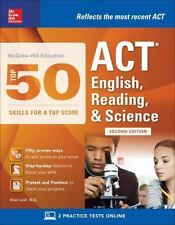 McGraw-Hill Education: Top 50 ACT English, Reading, and Science Skills for a To