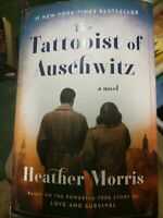 The Tattooist of Auschwitz : A Novel by Heather Morris (2018, Trade Paperback)