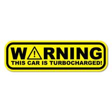 WARNING TURBOCHARGED Sticker Decal Car Drift Turbo Euro Fast Vinyl #0878