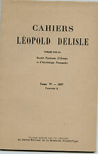 Cahiers Léopold Delisle 1957 missions de Saint-Jean Eudes en Normandie 1632-1676
