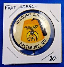 Welcome Shrine Baltimore MD The Shriners Fraternal Masonic Pin Pinback Button