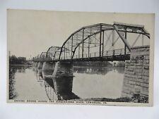 Vintage Early 1900's Postcard - Bridge Across Susquehanna River, Lewisburg, PA
