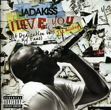 Jadakiss - I Love You: A Dedication to My Fans [New CD] Explicit