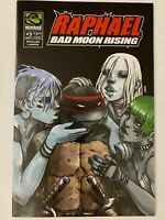 Raphael Bad Moon Rising #3 9.0 2007 Mirage Publishing TMNT Low Print HTF