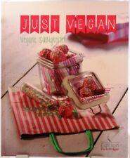 Just Vegan + Vegane Süßigkeiten + Kochbuch / Backbuch + Die besten Rezepte +