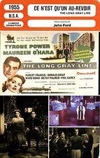 Fiche Cinéma. Movie Card. Ce n'est qu'un au-revoir/The long gray line (USA) 1955