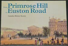 PRIMROSE HILL TO EUSTON ROAD North London Streets Roads Avenues Buildings Houses