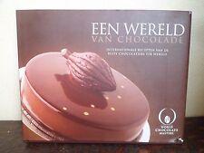 EEN WERELD VAN CHOCOLADE - World Chocolate Masters - 255 pages - 6 photos