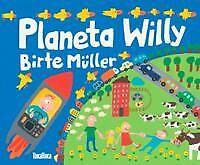Planeta Willy. NUEVO. Nacional URGENTE/Internac. económico. LITERATURA