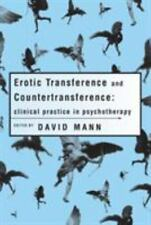 Erotic Transference and Countertransference (David Mann, ed., 1999, PB)
