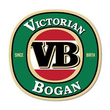 Victorian Bogan Since Birth Beer Drinking Funny Sticker Aussie Car Flag 4x4 F...