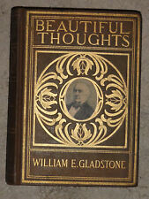 BEAUTIFUL THOUGHTS Gilt Book (William Gladstone 1898)