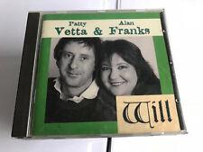 Alan Franks & Patty Vetta : Will CD (1995) EX/EX 5022539002329 [B2]