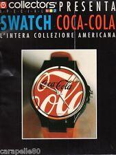 COLLECTORS' MAGAZINE speciale Swatch Coca Cola l'intera collezione americana