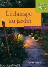 Livre  - L'éclairage au jardin - Daniel Brochard