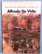 ALFREDO DE VIDO: SELECTED AND CURRENT WORKS (The Master Architect Series III) HC