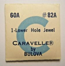 Part #82A - Lower Hole Jewel Bulova Caravelle 60A Factory Replacement Watch