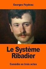 Le Système Ribadier by Georges Feydeau (2017, Paperback)