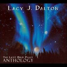 Last Wild Place: Anthology by Lacy J. Dalton (CD, Dec-2006, Song Dog)