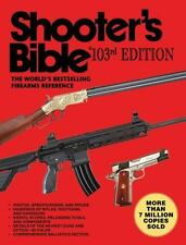 Shooter?s Bible, 103rd Edition: The Worl