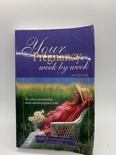 Your Pregnancy Week By Week 4th Edition [Your Pregnancy Series] , Curtis, Glade