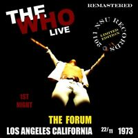 THE WHO LIVE AT THE L.A. FORUM NOVEMBER 22 1973  LTD 2 CD