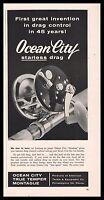 1958 OCEAN CITY Starless Fishing Reel Vintage PRINT AD Tackle Advertising