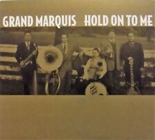 GRAND MARQUIS hold on to me - CD  BLUES jazz
