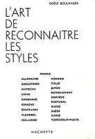 Gisèle Boulanger = L'ART DE RECONNAITRE LES STYLES
