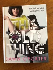 NEW - This Old Thing: Fall in Love with Vintage Clothes (Hardcover) 1471403092