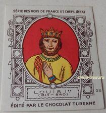 LOUIS 1er - Série ROIS de FRANCE & CHEFS d'ETAT - CHROMO Image CHOCOLAT TURENNE