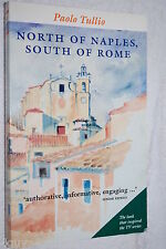 North of Naples, South of Rome by Paolo Tullio and Susan Morley (1996 Paperback)