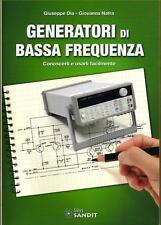 GENERATORI DI BASSA FREQUENZA (misure elettroniche)