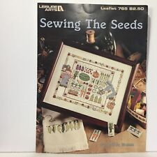 Leisure Arts Cross Stitch Pattern Leaflet 765 Sewing the Seeds Debbie Mumm