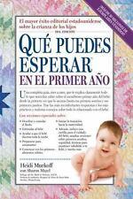 Que Puedes Esperar en el Primer Ano (Spanish Edition), Murkoff, Heidi, Good Cond