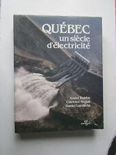 Québec un siècle d'électricité Barrage BOLDUC 1984 Electricity dam