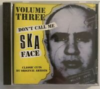 Don't Call Me Ska Face - Volume Three CD Dressed To Kill ‎DTK CD 022 Compilation