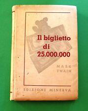 Il biglietto di 25.000.000 - Mark Twain - Edizioni Minerva
