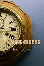 Antique Clocks : 150 Page Lined Notebook by Wild Pages Wild Pages Press...