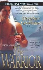 The Warrior by Heather Grothaus (2006, Paperback)