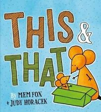 THIS & THAT by Mem Fox (hardcover) book **BRAND NEW**
