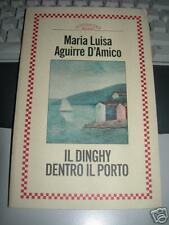 AGUIRRE D'AMICO,M.L.   IL DINGHY DENTRO IL PORTO   cover di Carlo CARRà