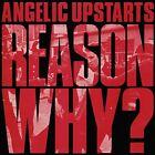 Engel Upstarts Reason Why? (2016) Neuauflage 22-track CD Album Neu/Verpackt