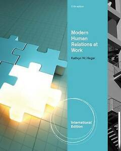 Modern Human Relations at Work by Kathryn W. Hegar (Paperback, 2012)