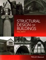 Structural Design of Buildings, Paperback by Smith, Paul, Brand New, Free P&P...