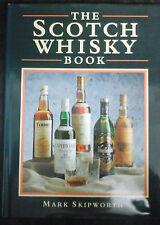 The Scotch Whisky Book by Mark Skipworth (Hardback, 1987)